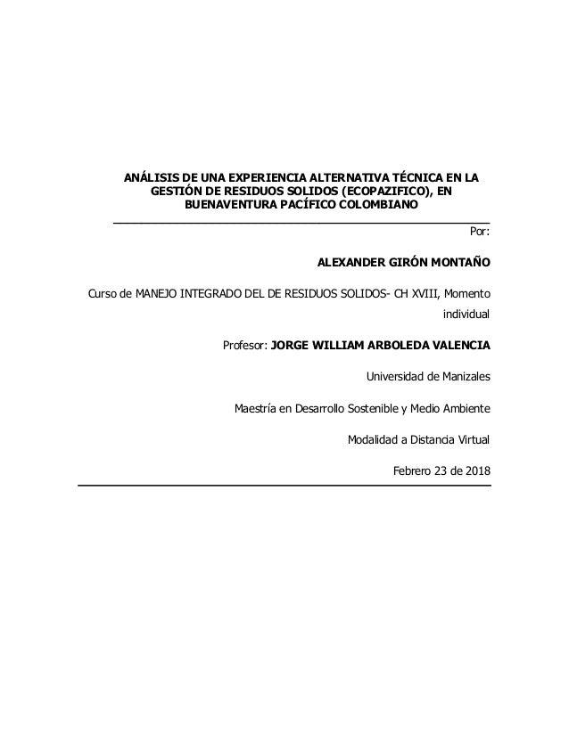 ANÁLISIS DE UNA EXPERIENCIA ALTERNATIVA TÉCNICA EN LA GESTIÓN DE RESIDUOS SOLIDOS (ECOPAZIFICO), EN BUENAVENTURA PACÍFICO ...