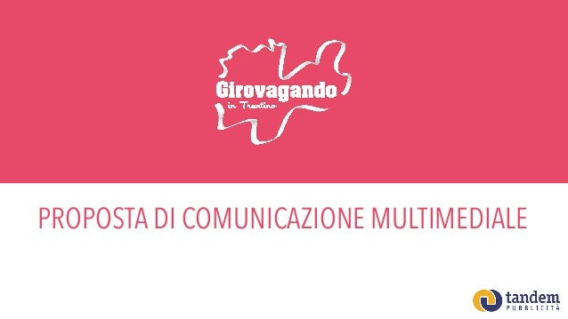 PROPOSTA DI COMUNICAZIONE MULTIMEDIALE