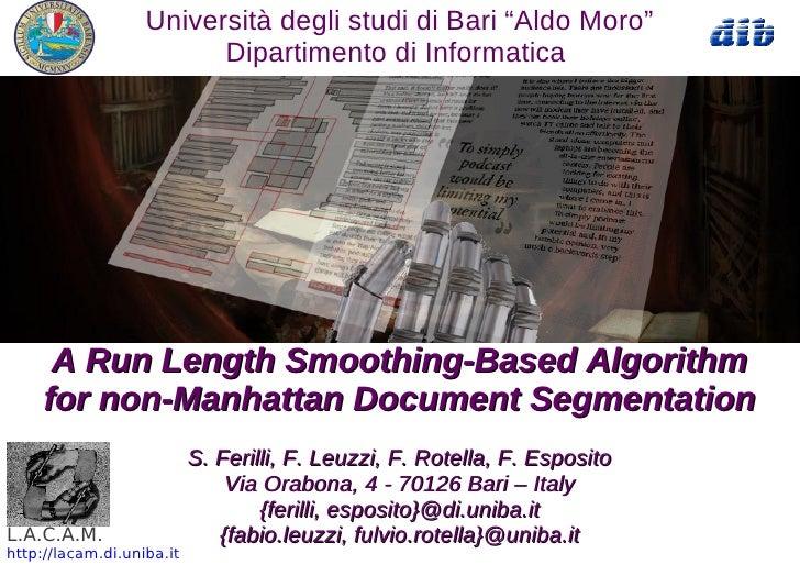 """Università degli studi di Bari """"Aldo Moro""""                         Dipartimento di Informatica      A Run Length Smoothing..."""
