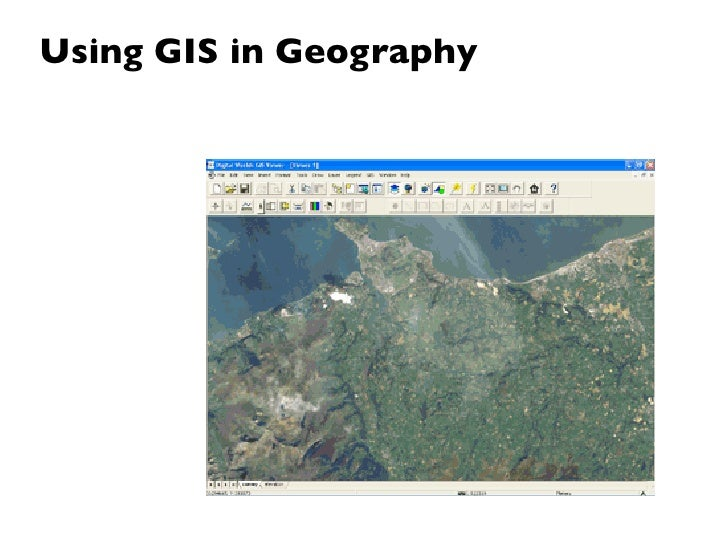 Using GIS in Geography