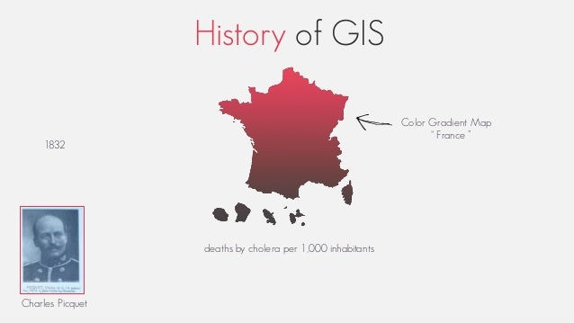 """History of GIS 1832 deaths by cholera per 1,000 inhabitants Charles Picquet Color Gradient Map """" France """""""