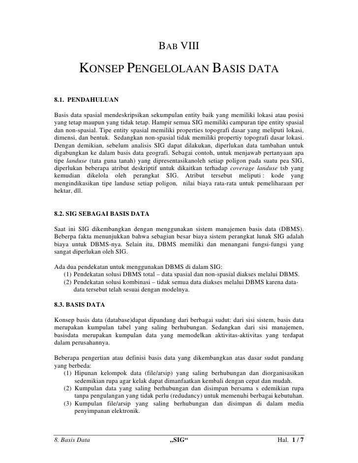 BAB VIII           KONSEP PENGELOLAAN BASIS DATA  8.1. PENDAHULUAN  Basis data spasial mendeskripsikan sekumpulan entity b...
