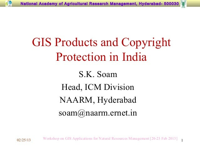 National Academy of Agricultural Research Management, Hyderabad- 500030           GIS Products and Copyright              ...