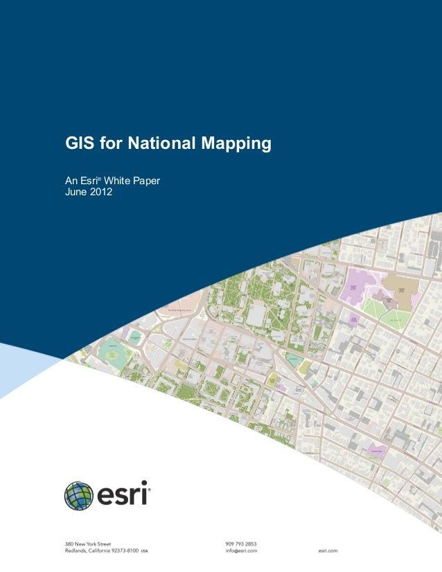 GIS for National MappingAn Esri®White PaperJune 2012