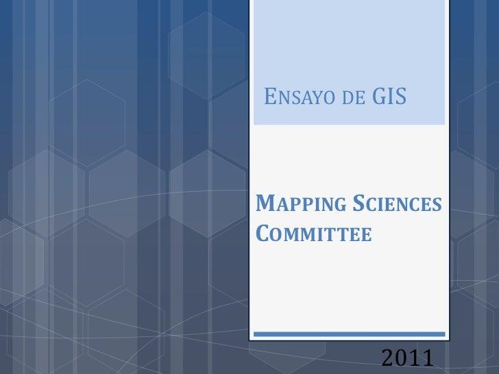 ENSAYO DE GISMAPPING SCIENCESCOMMITTEE          2011