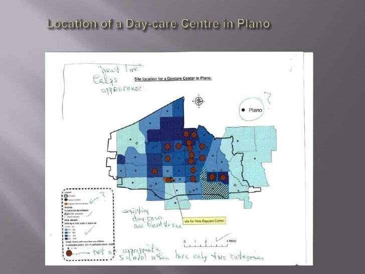 Location of a Day-care Centre in Plano<br />