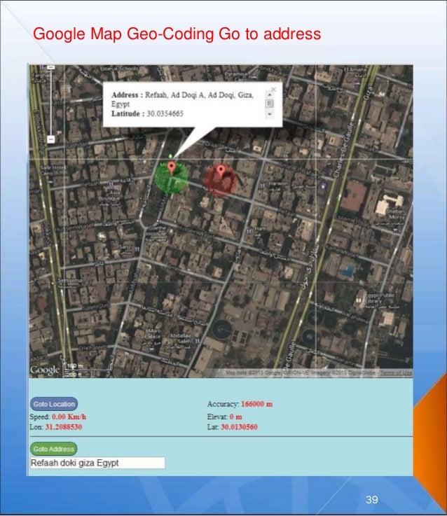 Google Map Geo-Coding Go to address 39