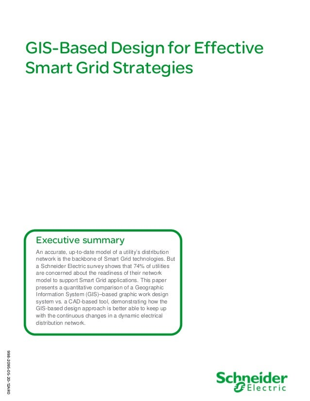 GIS-Based Design for Effective Smart Grid Strategies  Executive summary An accurate, up-to-date model of a utility's distr...