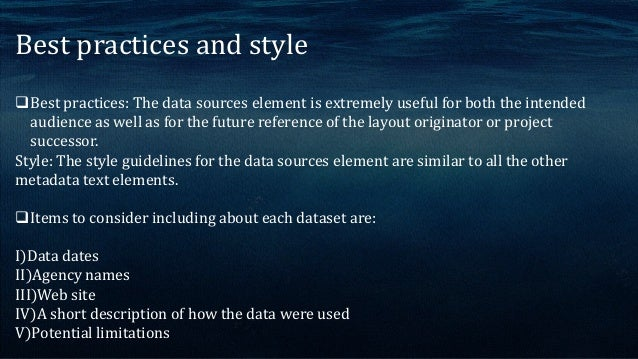 DATA CITATIONS Data that are contained on the map may require citations by the source agencies and authors of the data. Ma...