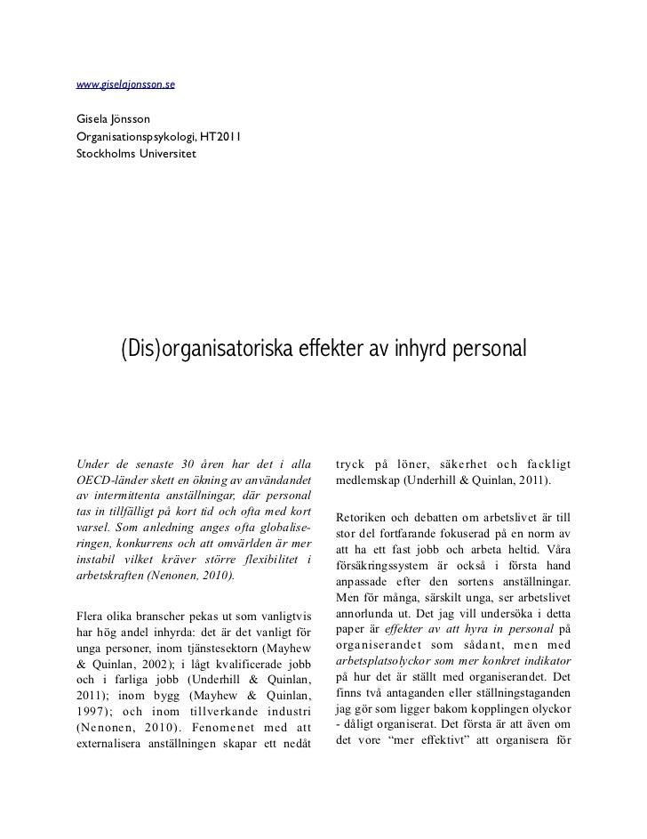 www.giselajonsson.seGisela JönssonOrganisationspsykologi, HT2011Stockholms Universitet        (Dis)organisatoriska effekte...