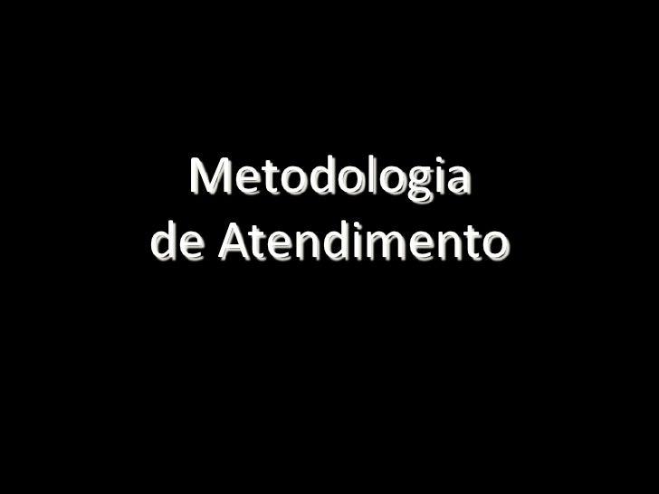 Metodologiade Atendimento