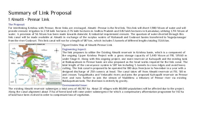 Summary of Link Proposal 1 Almatti - Pennar Link The Proposal: For interlinking Krishna with Pennar, three links are envis...