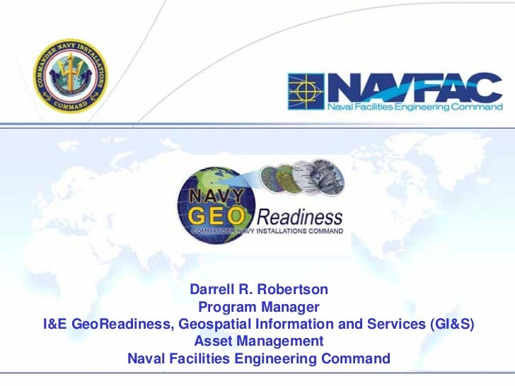 Darrell R. Robertson                    Program ManagerI&E GeoReadiness, Geospatial Information and Services (GI&S)       ...