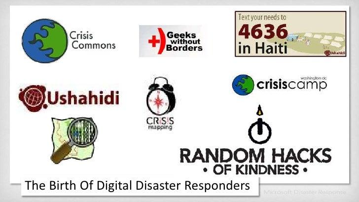 The Birth Of Digital Disaster Responders<br />