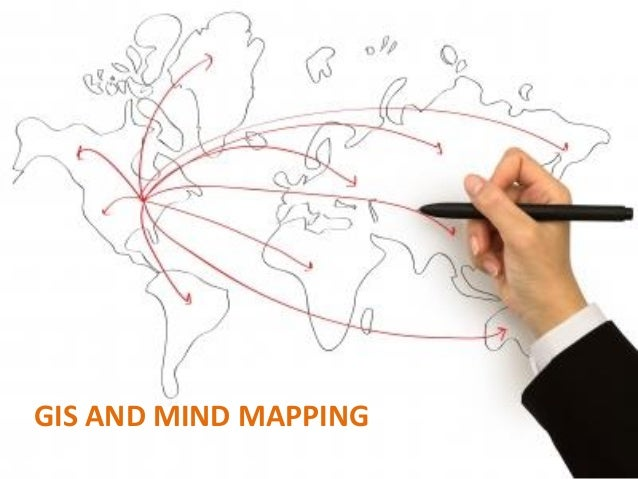 GIS AND MIND MAPPING