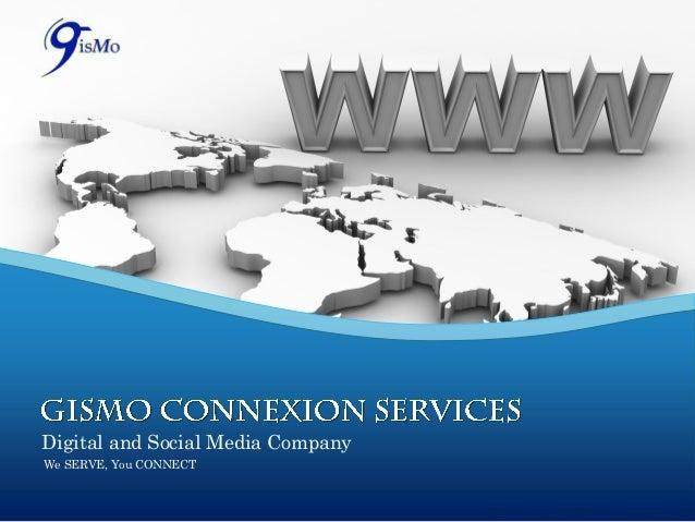 Digital and Social Media CompanyWe SERVE, You CONNECT
