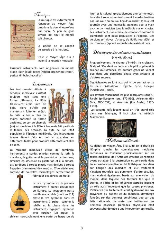 4 La Cuisine Médiévale La cuisine médiévale regroupe les plats, les habitudes alimentaires et les méthodes de cuisson des ...