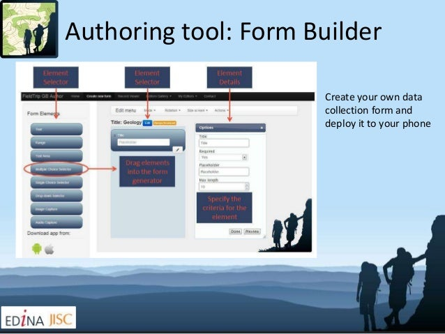 Authoring tool: Form Builder                      Create your own data                      collection form and           ...