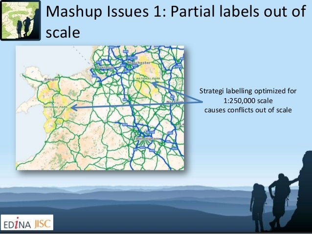 Mashup Issues 1: Partial labels out ofscale                      Strategi labelling optimized for                         ...