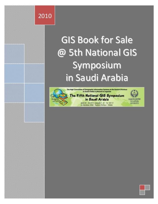 2010  GIS Book for Sale @ 5th National GIS Symposium in Saudi Arabia