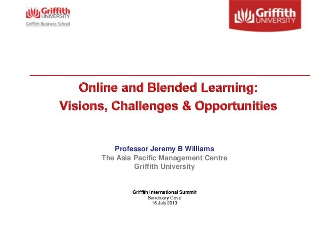 Professor Jeremy B Williams The Asia Pacific Management Centre Griffith University Griffith International Summit Sanctuary...