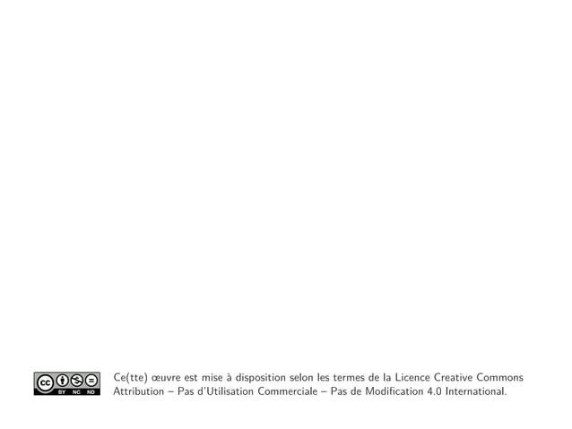 Ce(tte) œuvre est mise à disposition selon les termes de la Licence Creative Commons Attribution – Pas d'Utilisation Comme...
