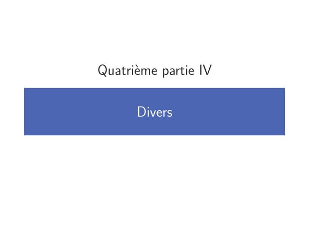 Quatrième partie IV Divers