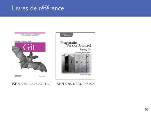 Livres de référence ISBN 978-0-596-52012-0 ISBN 978-1-934-35615-9 53