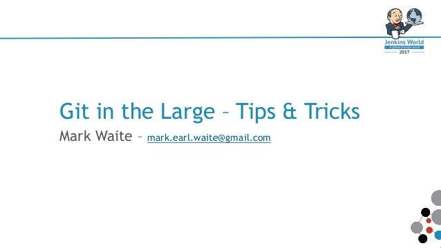 Git in-the-large Slide 2