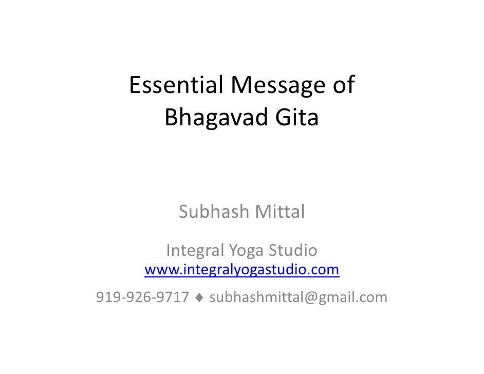 EssentialMessageof        Bhagavad Gita             SubhashMittal           Subhash Mittal          IntegralYogaStud...