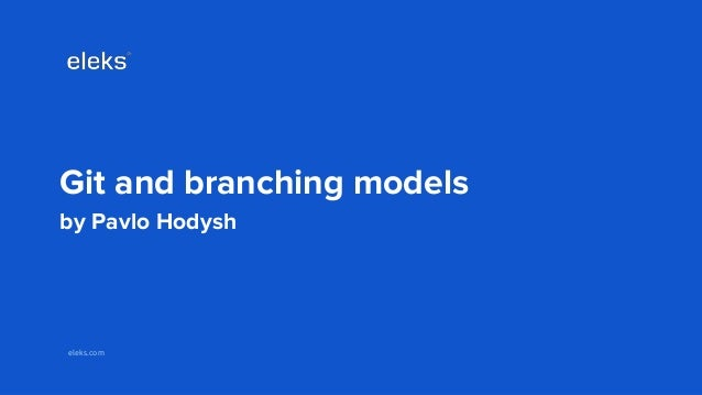Git and GitFlow branching model