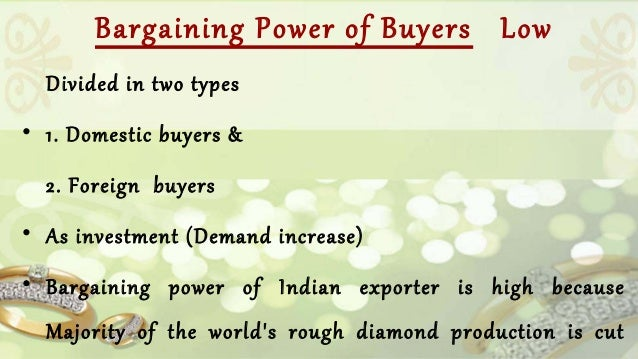 five forces model of jewellery industry In porter's model, the five forces that shape industry competition are: 1 competitive rivalry  while porter's five forces is an effective and time-tested model, it has been criticized for.