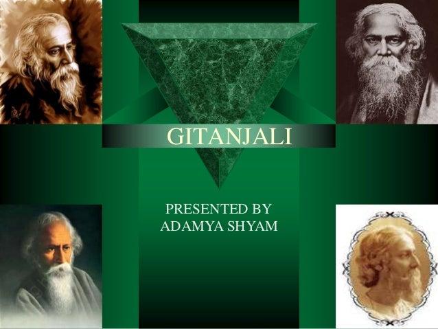 GITANJALI PRESENTED BYADAMYA SHYAM