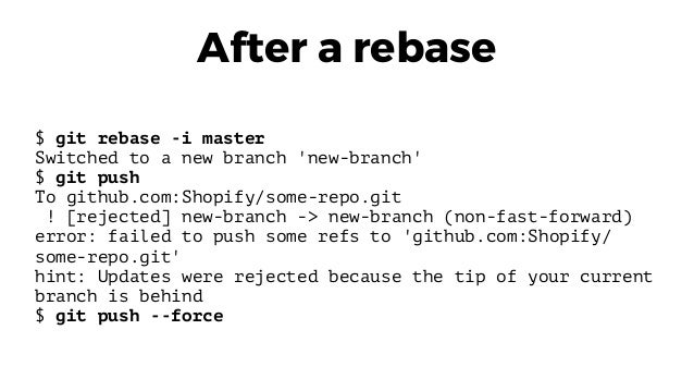 Is because current rejected branch were tip of Updates behind the your
