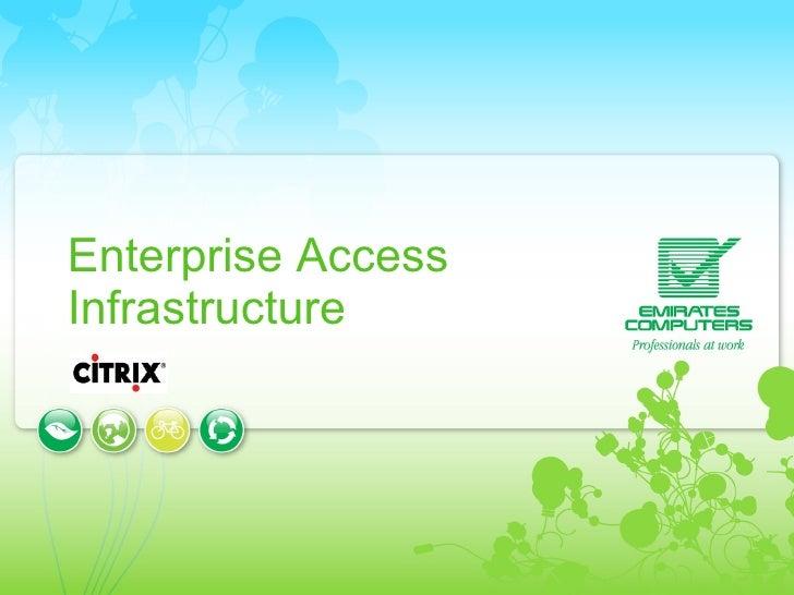 Enterprise Access Infrastructure