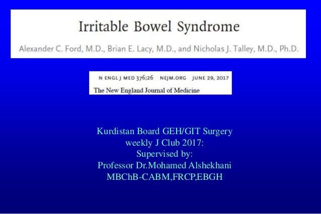 Kurdistan Board GEH/GIT Surgery weekly J Club 2017: Supervised by: Professor Dr.Mohamed Alshekhani MBChB-CABM,FRCP,EBGH
