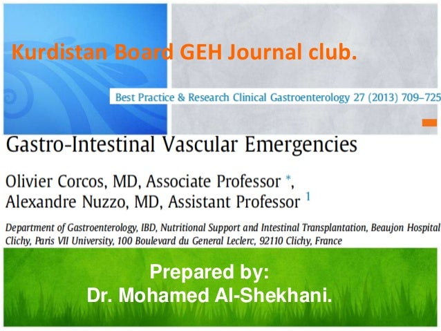Prepared by: Dr. Mohamed Al-Shekhani. Kurdistan Board GEH Journal club.