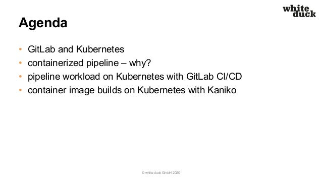 Virtual GitLab Meetup: How Containerized Pipelines and Kubernetes Can Boost Your CI/CD Slide 3