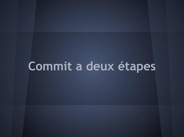 Commit a deux étapes