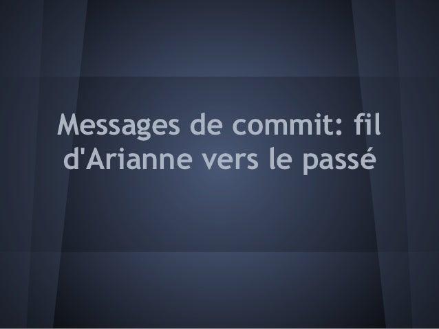 Messages de commit: fildArianne vers le passé