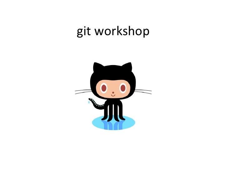 git workshop<br />