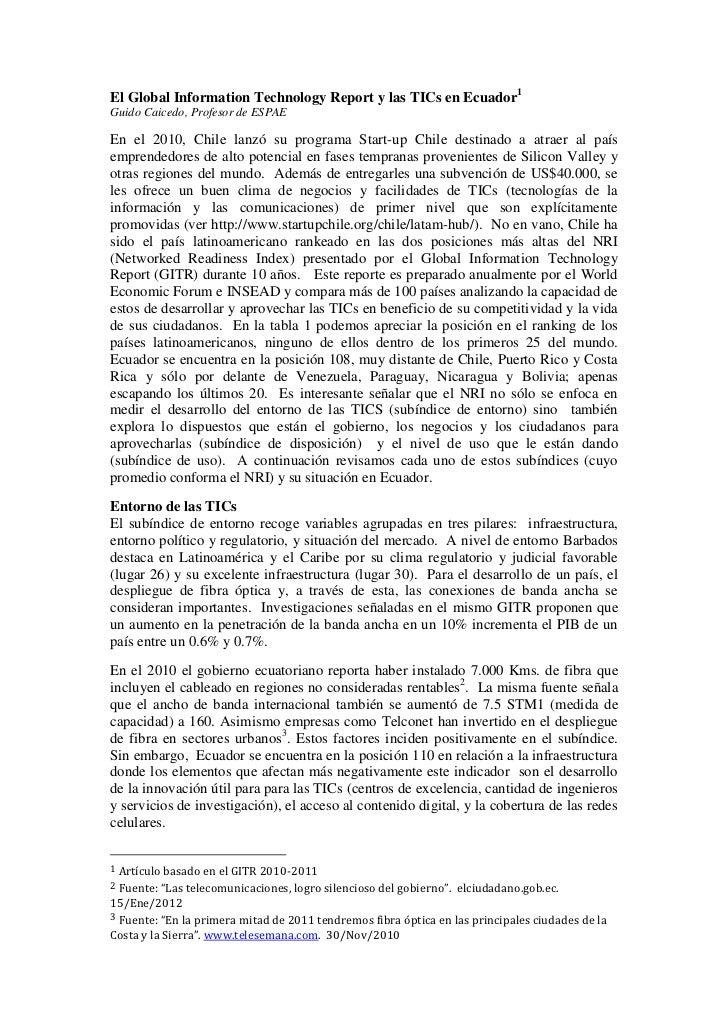 El Global Information Technology Report y las TICs en Ecuador1Guido Caicedo, Profesor de ESPAEEn el 2010, Chile lanzó su p...