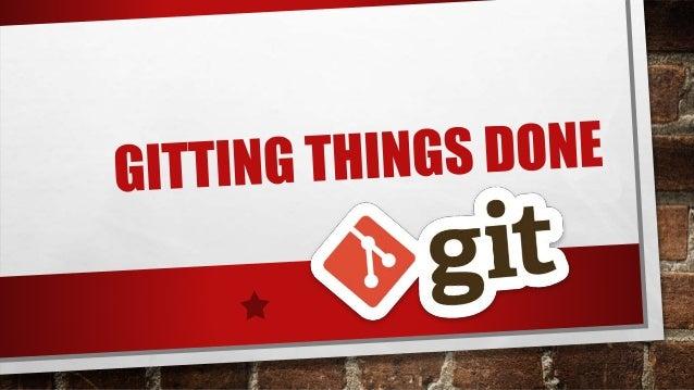 Gitting things done - Git Basics