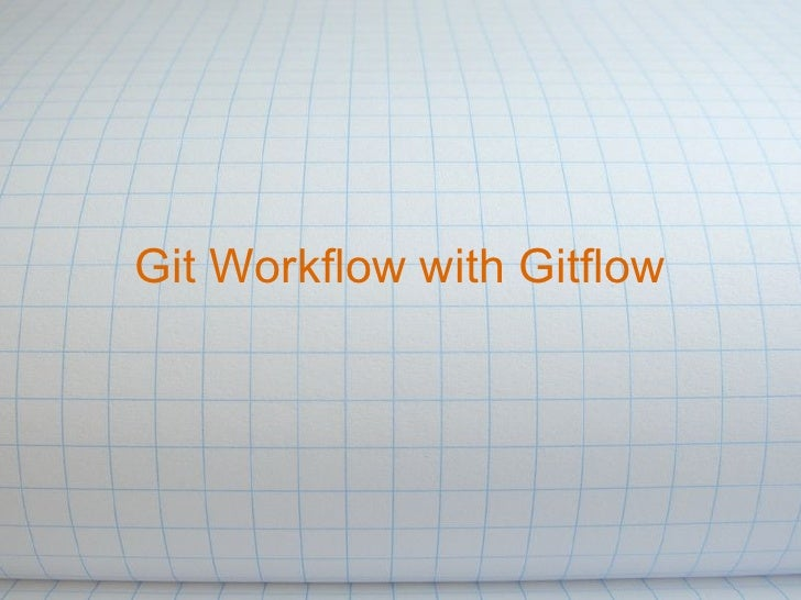 Git Workflow with Gitflow