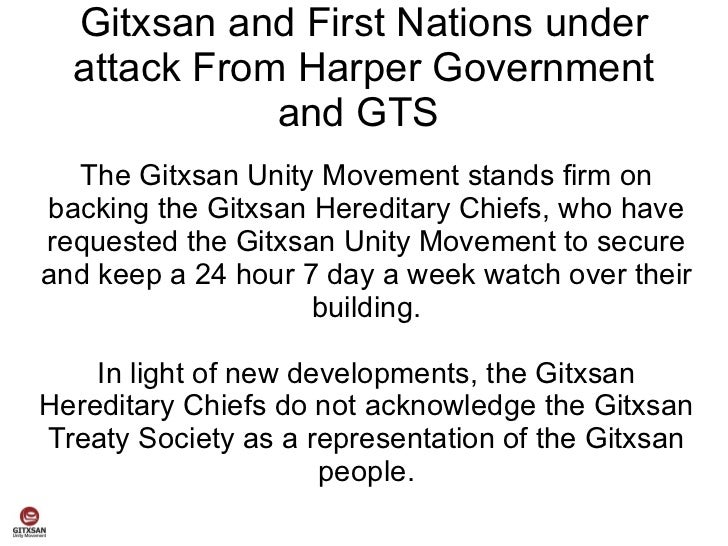 Gitxsan and First Nations under  attack From Harper Government             and GTS  The Gitxsan Unity Movement stands firm...