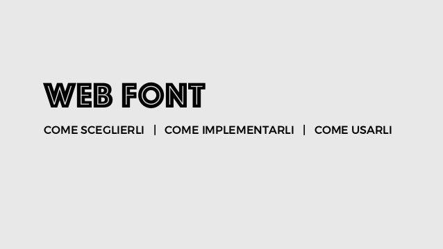 Web Font COME SCEGLIERLI | COME IMPLEMENTARLI | COME USARLI