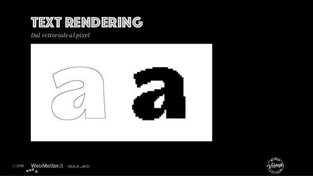 Text rendering Dal vettoriale al pixel