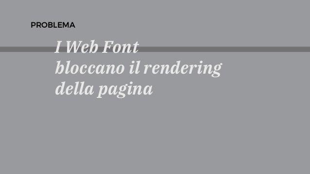 I Web Font bloccano il rendering della pagina PROBLEMA
