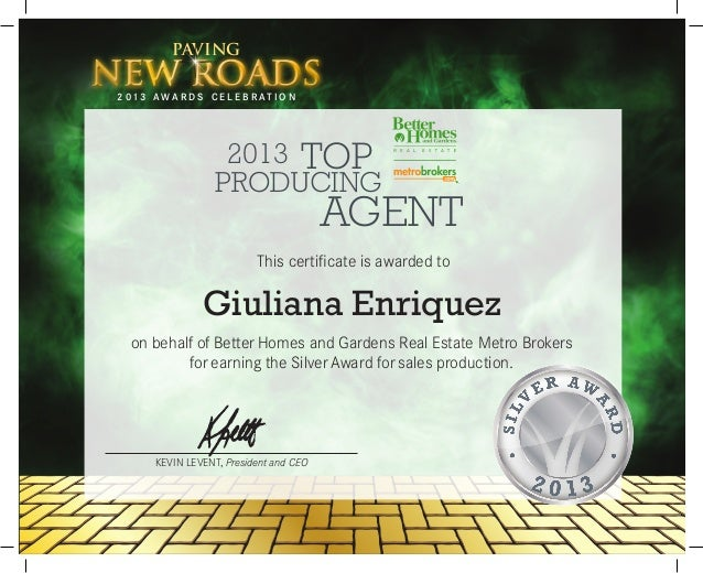 KEVIN LEVENT, President and CEO 2013 AGENT TOP PRODUCING This certificate is awarded to paving new roadsnew roads2 01 3 A ...