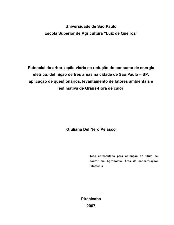 """Universidade de São Paulo        Escola Superior de Agricultura """"Luiz de Queiroz""""Potencial da arborização viária na reduçã..."""